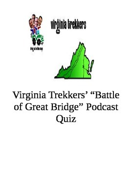 "Virginia Trekkers' Podcast Quiz ""The Battle of Great Bridge"""
