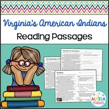 Virginia's American Indians Reading Passages and Questions