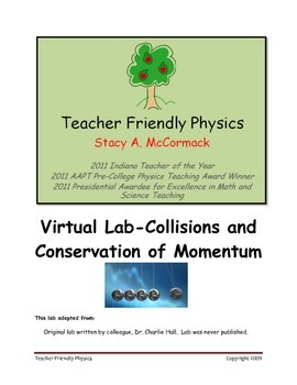 Virtual Lab-Collisions and Conservation of Momentum