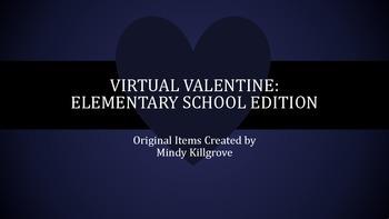 Virtual Valentine: Elementary School (K-3) Edition