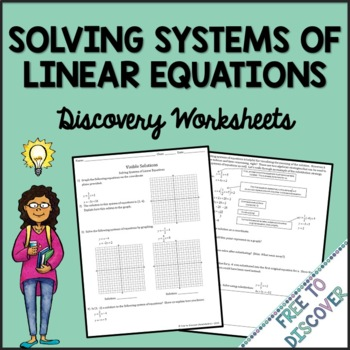 Systems of Linear Equations Discovery Worksheets