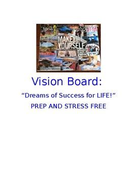 Vision Board:  Dreams for the Future