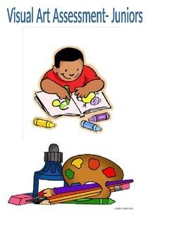 Visual Arts Assessment-Juniors
