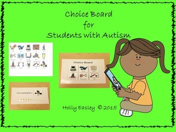 Behavior Management System-Visual Choice Boards & I am Wor