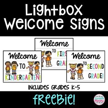 Lightbox Welcome Signs FREEBIE!  Grades K-5