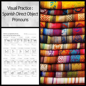 Visual Practice Worksheet: Direct Object Pronouns