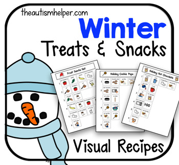 Visual Recipes for Children with Autism: Winter Treats & Snacks
