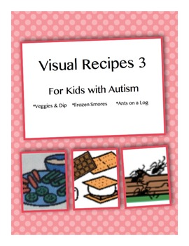 Visual Recipes for Kids with Autism: Set 3