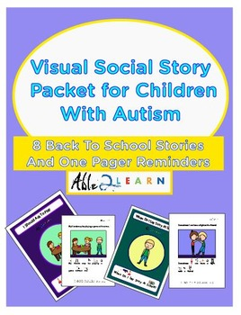 Visual Social Story Packet for Children With Autism - Scho