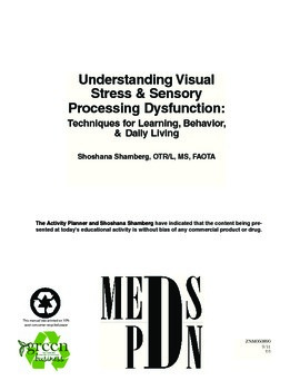 Visual Stress and Brain Gym: Learning , Attention and Behavior.