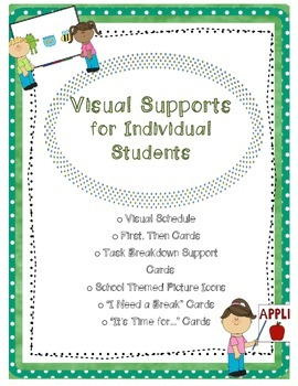 Visual Supports : {Schedule, First-Then cards, Icons, Brea