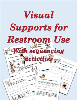 Visual Supports for Restroom Use with sequencing activitie