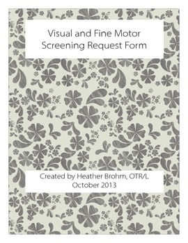 Visual and Fine Motor Screening Request Form