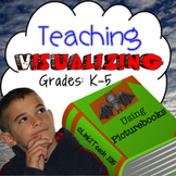 Teaching Visualizing Using Picture Books