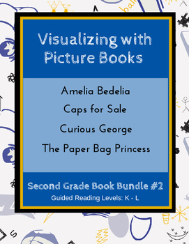 Visualizing with Picture Books (Second Grade Book Bundle #2) CCSS