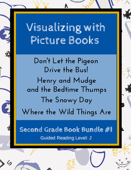 Visualizing with Picture Books (Second Grade Book Bundle #1) CCSS
