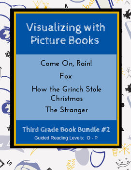 Visualizing with Picture Books (Third Grade Book Bundle #2) CCSS