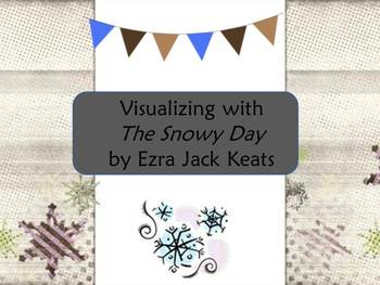 Visualizing with The Snowy Day by Ezra Jack Keats