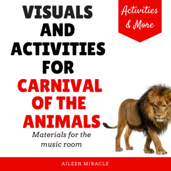 Visuals and Activities for the Carnival of the Animals