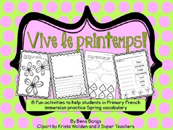 {Vive le Printemps!} 8 fun activities for Primary Immersio