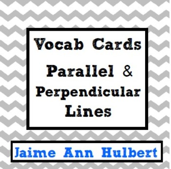 Vocab Cards {Parallel & Perpendicular Lines} - Ch 3 Geometry