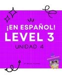 ¡En español! Level 3, Unidad 4