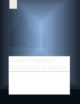 Vocabulary Activities WORLD LANGUAGES