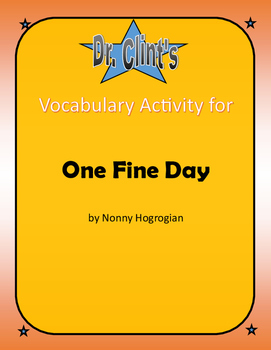"""Vocabulary Activity for """"One Fine Day"""" by Nonny Hogrogian"""