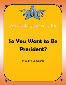 "Vocabulary Activity for ""So You Want to be President?"" by"