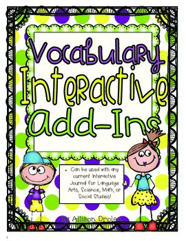 Vocabulary Add-Ins For Interactive Journals!