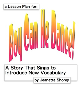 Boy Can He Dance (The Lesson Plan) Vocabulary Builder Thro