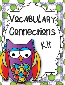 Vocabulary Connections for Reading Comprehension * Centers