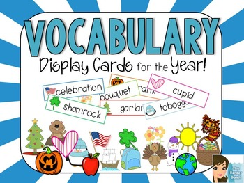 Vocabulary Display Cards {Themed for the Entire Year}