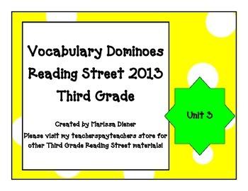 Vocabulary Dominoes - Reading Street 2013 - 3rd Grade - Unit 3