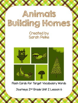 Vocabulary Flash Cards for Journey's Animals Building Homes