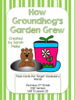 Vocabulary Flash Cards for Journey's How Groundhog's Garden Grew