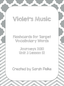 Vocabulary Flash Cards for Journey's Violet's Music
