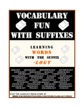 "Vocabulary Activities Fun: Examining the Suffix ""-Logy"" (6"