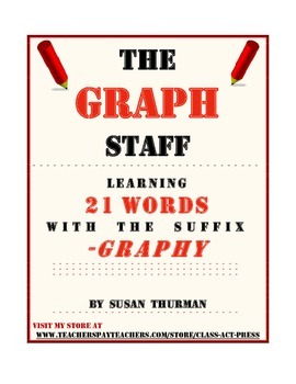 """Vocabulary Fun: The Suffix """"-Graphy"""" (3 Pages, Ans. Key In"""