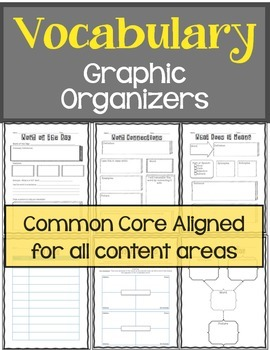 Vocabulary Graphic Organizers: For all Content Areas Commo