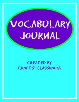 Vocabulary Journal and Student Dictionary