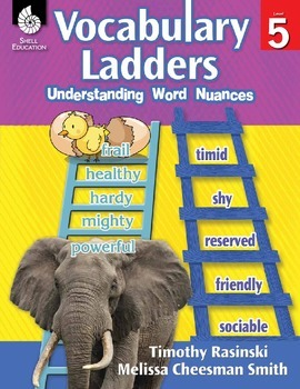 Vocabulary Ladders--Understanding Word Nuances Level 5