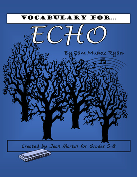 Vocabulary Lists and  Activity for Echo by Pam Munoz Ryan