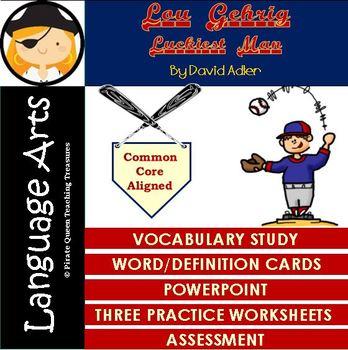 Lou Gehrig: Luckiest Man Vocabulary Activities