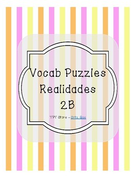 Vocabulary Puzzle (Realidades I - 2B)