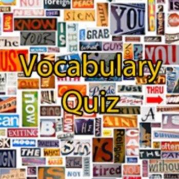 Vocabulary Quizzes (#1-35 -7-9th Grade)