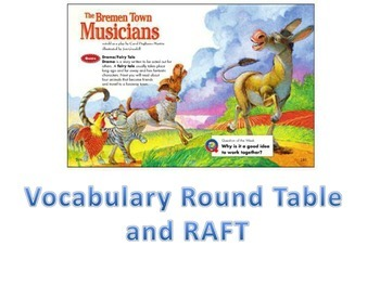 Vocabulary Round Table & RAFT for BREMEN TOWN MUSICIANS