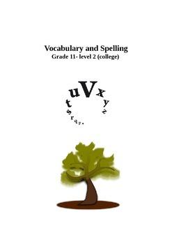 Vocabulary & Spelling - Grade 11 - level 2 (college)