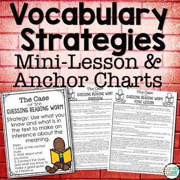 Vocabulary Strategies Anchor Charts, Mini-Lessons & Projec