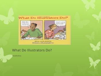 Vocabulary, What Do Illustrators Do?: Journeys Lesson7